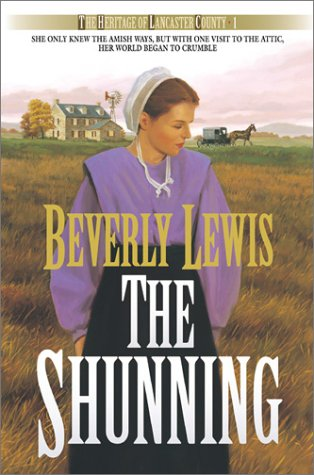 The Shunning (The Heritage of Lancaster County: Lewis, Beverly