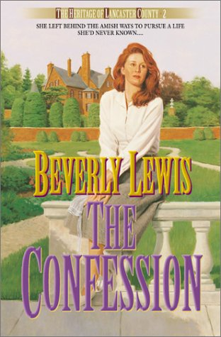 9780764224744: The Confession (The Heritage of Lancaster County #2)