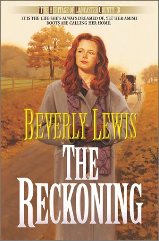 The Reckoning (The Heritage of Lancaster County: Lewis, Beverly