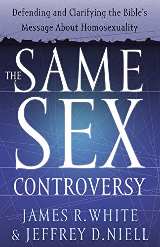9780764225246: The Same Sex Controversy: Defending and Clarifying the Bible's Message About Homosexuality