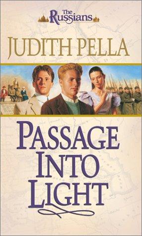 Passage Into Light (The Russians): Judith Pella