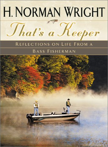 9780764225505: That's a Keeper: Reflections on Life from a Bass Fisherman