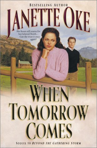 9780764225550: When Tomorrow Comes (Canadian West)