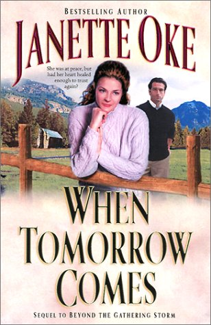 9780764225567: When Tomorrow Comes (Canadian West #6)