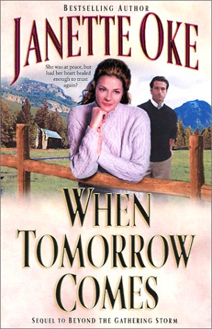 9780764225581: When Tomorrow Comes (Canadian West #6)