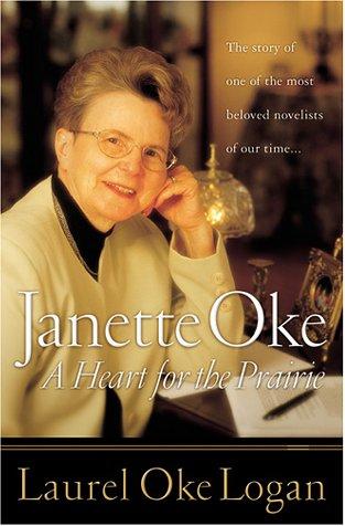 9780764225628: Janette Oke: A Heart for the Prairie