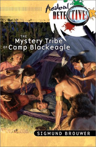 9780764225703: The Mystery Tribe of Camp Blackeagle (Accidental Detectives, Book 2)