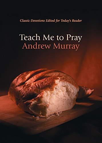 9780764225963: Teach Me to Pray