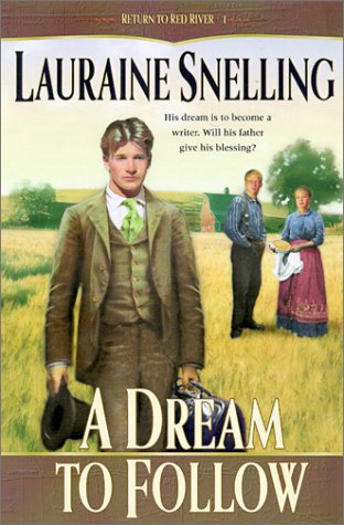 9780764226113: A Dream to Follow (Return to Red River #1)
