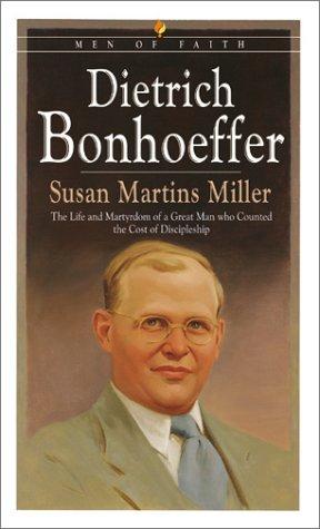 Dietrich Bonhoeffer: The Life and Martyrdom of: Martins Miller, Susan,
