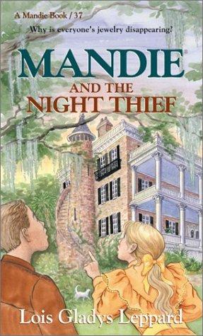 9780764226403: Mandie and the Night Thief (Mandie, Book 37)