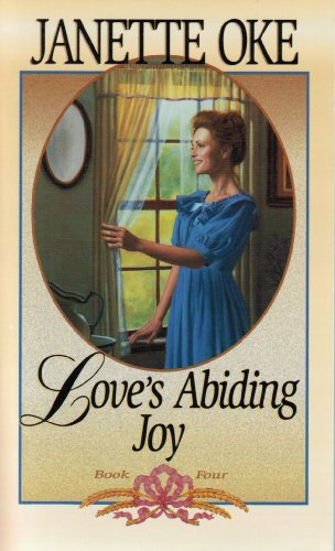 Love's Abiding Joy: Oke, Janette