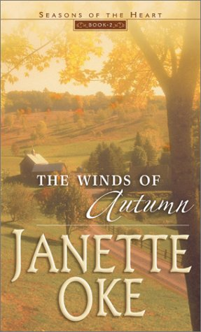 9780764226656: The Winds of Autumn (Seasons of the Heart #2)