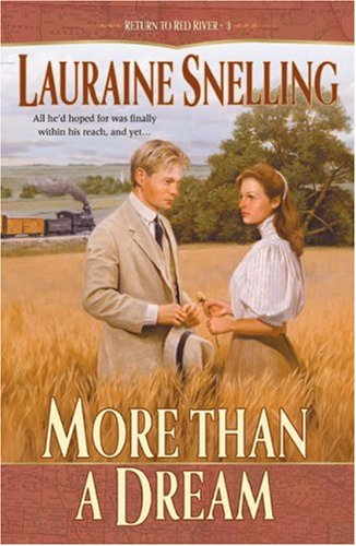 9780764226854: More Than a Dream (Return to Red River #3)