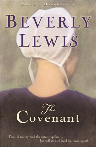 The Covenant (Abram's Daughters): Beverly Lewis