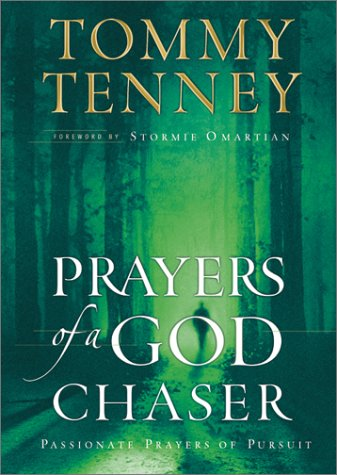 9780764227349: Prayers of a God Chaser: Passionate Prayers of Pursuit