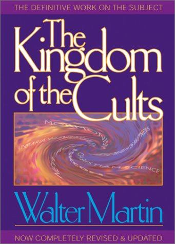 9780764227448: The Kingdom of the Cults