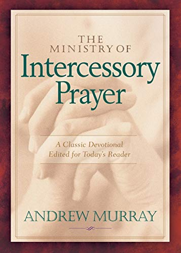 9780764227639: The Ministry of Intercessory Prayer
