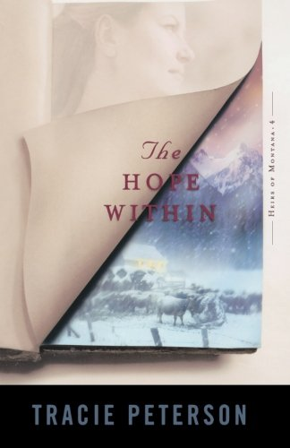 9780764227721: The Hope Within (Heirs of Montana #4)