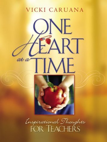 9780764227936: One Heart At A Time: Inspirational Thoughts For Teachers