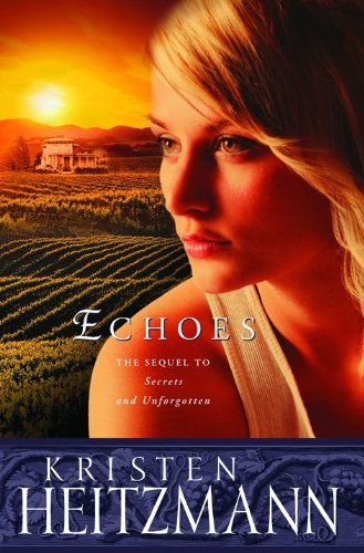 9780764228308: Echoes (The Michelli Family Series #3)