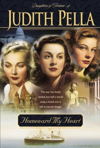 9780764228476: Homeward My Heart (Daughters of Fortune, Book 4)