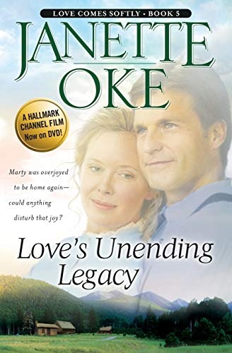 Love's Unending Legacy (Love Comes Softly Series: Janette Oke