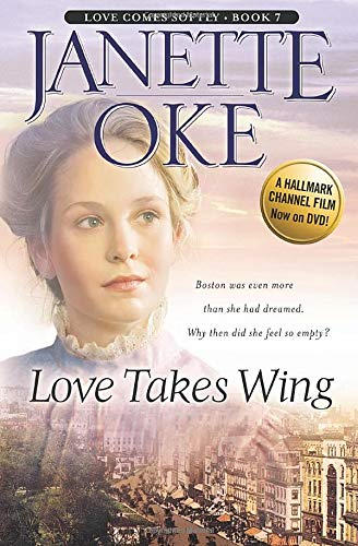 9780764228544: Love Takes Wing: Volume 7 (Love Comes Softly)