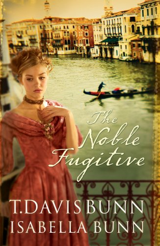 9780764228599: The Noble Fugitive (Heirs of Acadia #3)