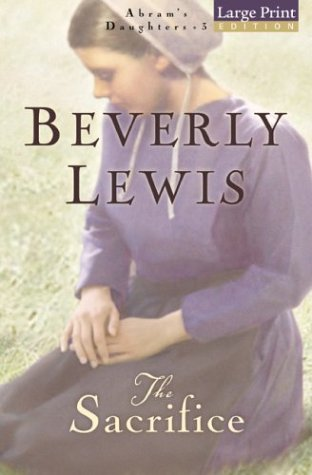 The Sacrifice (Abram's Daughters): Lewis, Beverly