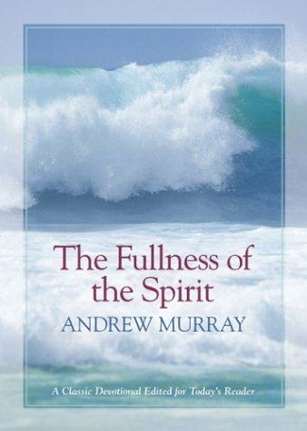 9780764229046: The Fullness of the Spirit