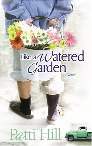 9780764229374: Like a Watered Garden: A Novel (Garden Gates)