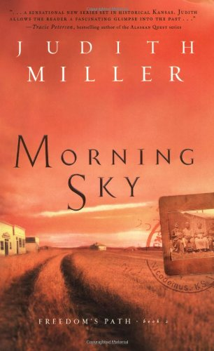 9780764229992: Morning Sky (Freedoms Path Series #2)