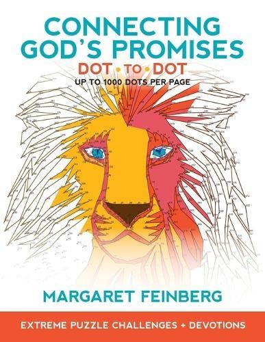 Connecting God s Promises Dot-To-Dot: Extreme Puzzle Challenges, Plus Devotions