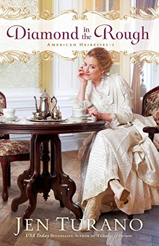 9780764231681: Diamond in the Rough (American Heiresses)