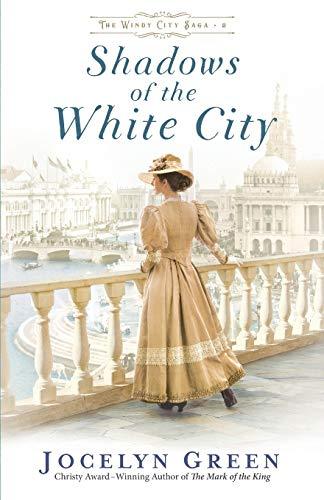 9780764233319: Shadows of the White City: 2 (The Windy City Saga)