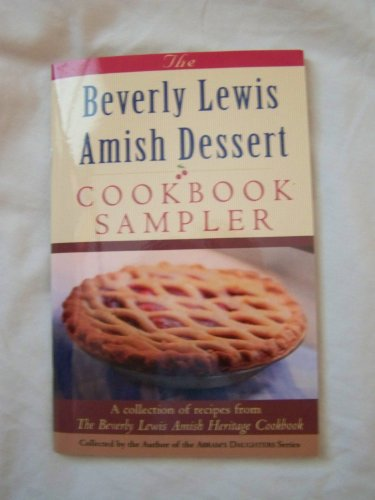 9780764281365: The Beverly Lewis Amish Dessert Cookbook Sampler