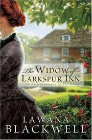 A Room of My Own/The Widow of Larkspur Inn/The Bridge Over Flatwillow Creek (9780764282430) by Lawana Blackwell