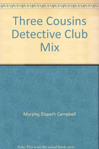 Three Cousins Detective Club Mix (0764284630) by Murphy, Elspeth Campbell