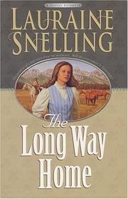 Long Way Home - Secret Refuge, Book 3: Lauraine Snelling