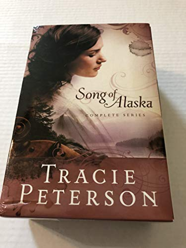Song of Alaska: Peterson, Tracie