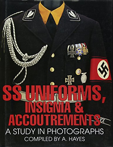 9780764300462: SS Uniforms, Insignia and Accoutrements: A Study in Photographs (Schiffer Military History)