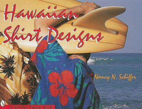 9780764300547: Hawaiian Shirt Designs (Schiffer Design Books)
