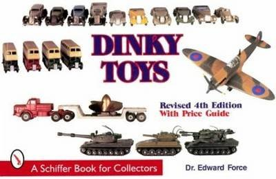 9780764300837: Dinky Toys (Schiffer Book for Collectors)