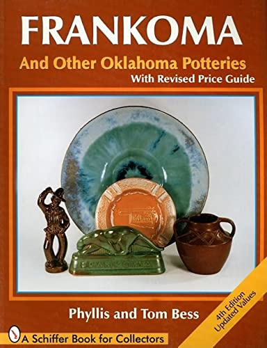 9780764300844: Frankoma and Other Oklahoma Potteries (Schiffer Book for Collectors)