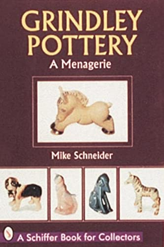 Grindley Pottery: A Menagerie (Paperback): Mike Schneider