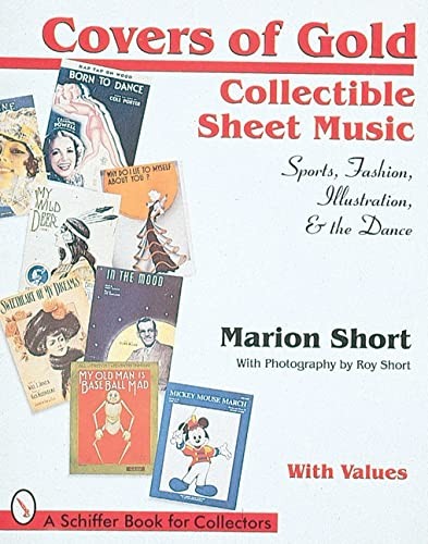 Covers of Gold: Collectible Sheet Music, Sports, Fashion, Illustration, & Dance, With Values (...