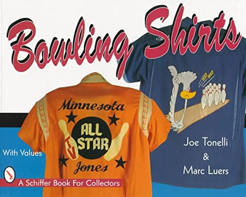 9780764301179: Bowling Shirts (Schiffer Book for Collectors)