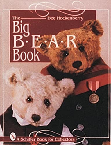 9780764301230: The Big Bear Book (A Schiffer Book For Collectors)