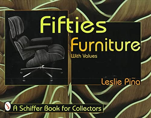 9780764301520: Fifties Furniture (Schiffer Book for Collectors)